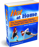Hot at Home Transformation Solution